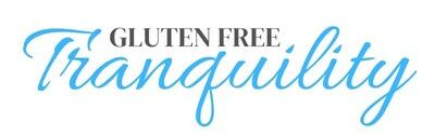 Gluten Free Tranquility